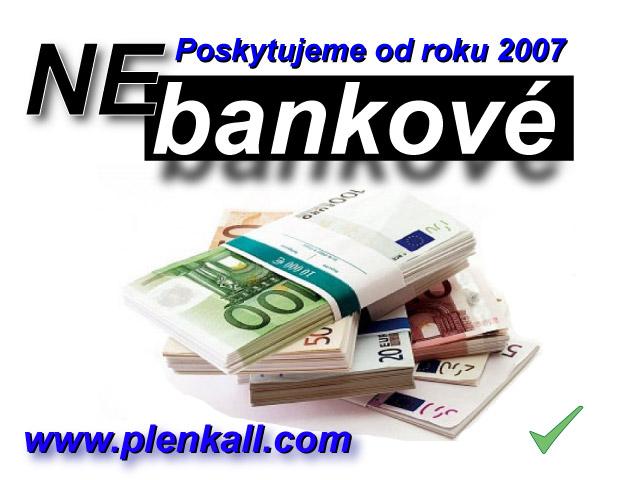 Poskytujeme nebankové pôžičky