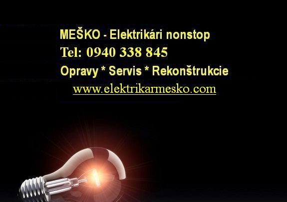 Elektrikári - opravári Bratislava